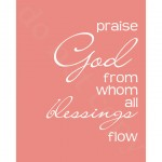 Praise Him…