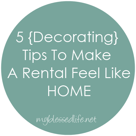 Make A Rental Feel Like Home
