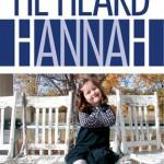 He Heard Hannah Book Giveaway {Three Winners!}