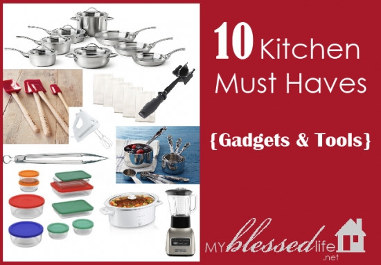 10 Kitchen Must Have Gadgets Tools