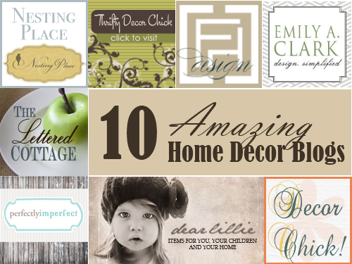 Amazing Home Decor Blogs