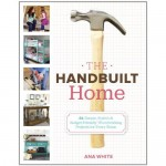 Ana White's The Handbuilt Home Book {Giveaway}