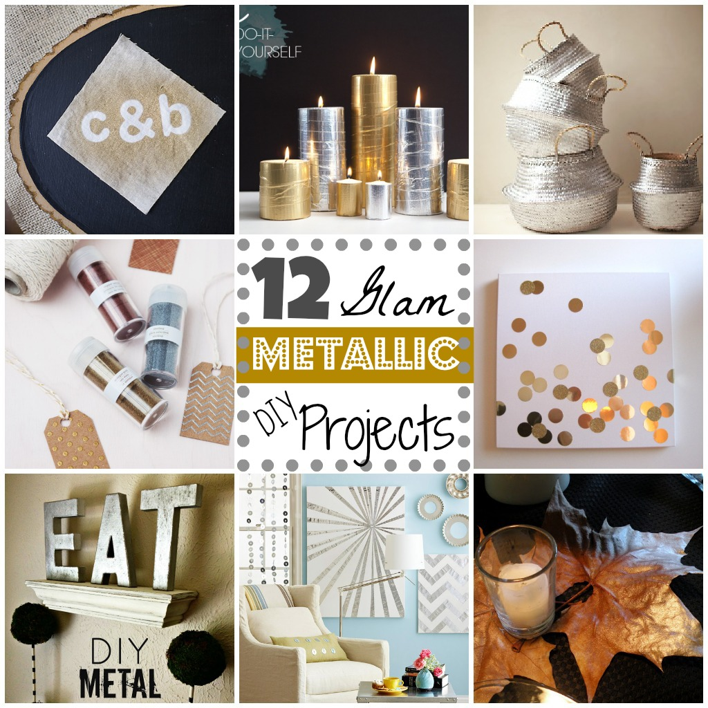 12 Metallic Glam Diy Projects