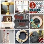 Top 10 DIY Posts {2012 Edition}