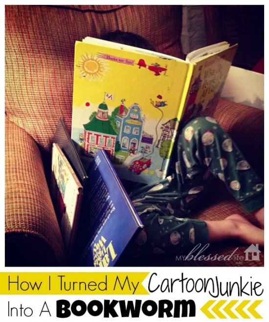 How I Turned My Cartoon Junkie Into A Bookworm | MyBlessedLife.net