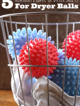 5 Reasons I Gave Up Dryer Sheets For Dryer Balls