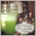 Green Juice That Really Tastes Good