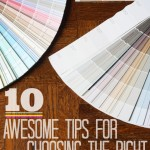 10 Awesome Tips For Choosing The RIght Paint Color | MyBlessedLife.net