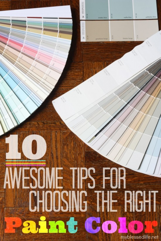 10 Awesome Tips For Choosing The Right Paint Color