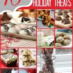 10 Delicious Holiday Treats | MyBlessedLife.net