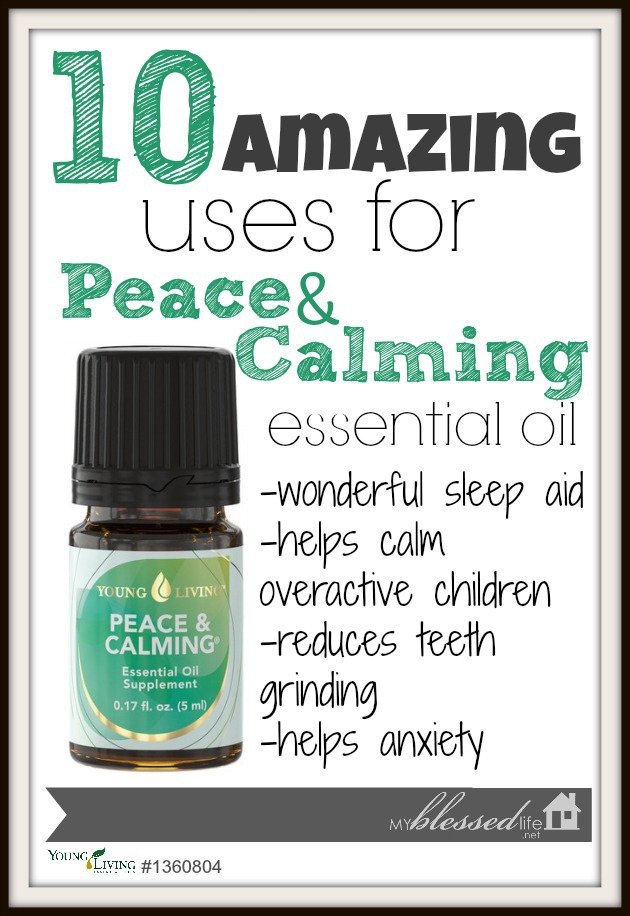 10 Amazing Uses For Peace And Calming | MyBlessedLife.net
