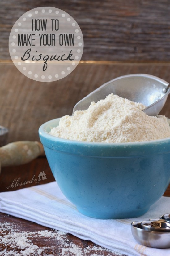 How To Make Your Own Bisquick