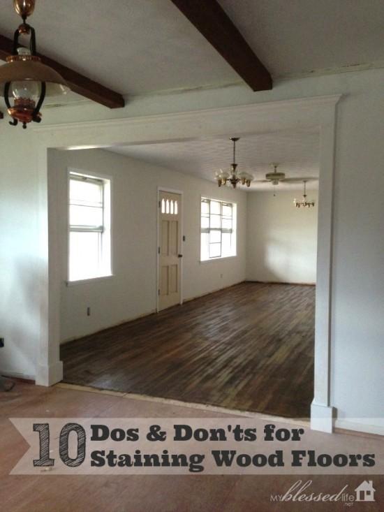 10 Tips for Staining Wood Floors   MyBlessedLife.net