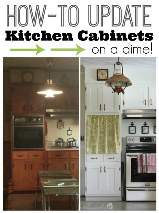 How to Update Kitchen Cabinets On A Dime | MyBlessedLife.net
