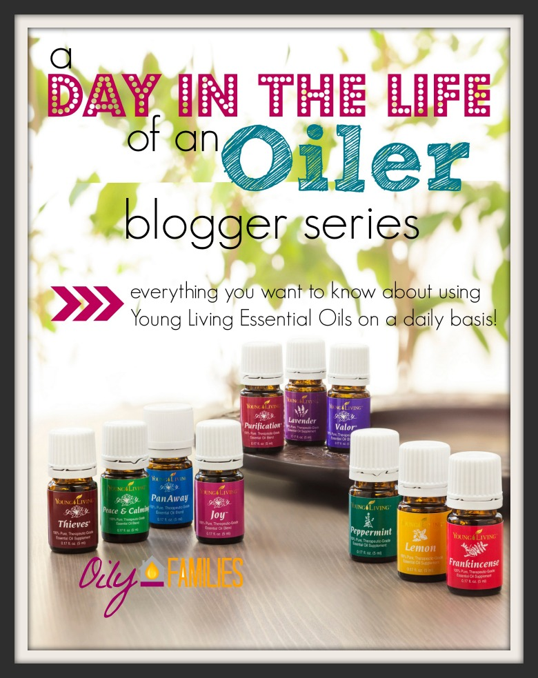 How I Use Essential Oils Every Day {Day in the Life of an Oiler Series}