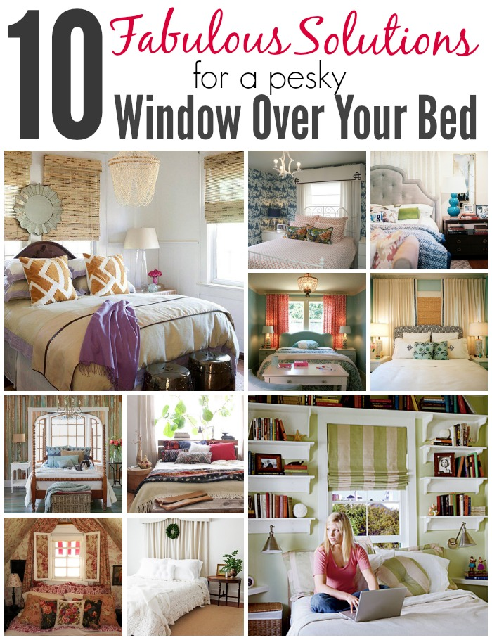 10 Fabulous Solutions For A Pesky Window Over Your Bed | MyBlessedLife.net