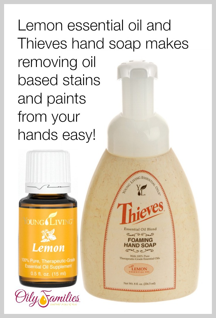 Use Lemon Essential oil and Thieves foaming hand soap to remove oil based stains and paints!
