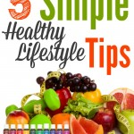 Simple Healthy Lifestyle Tips