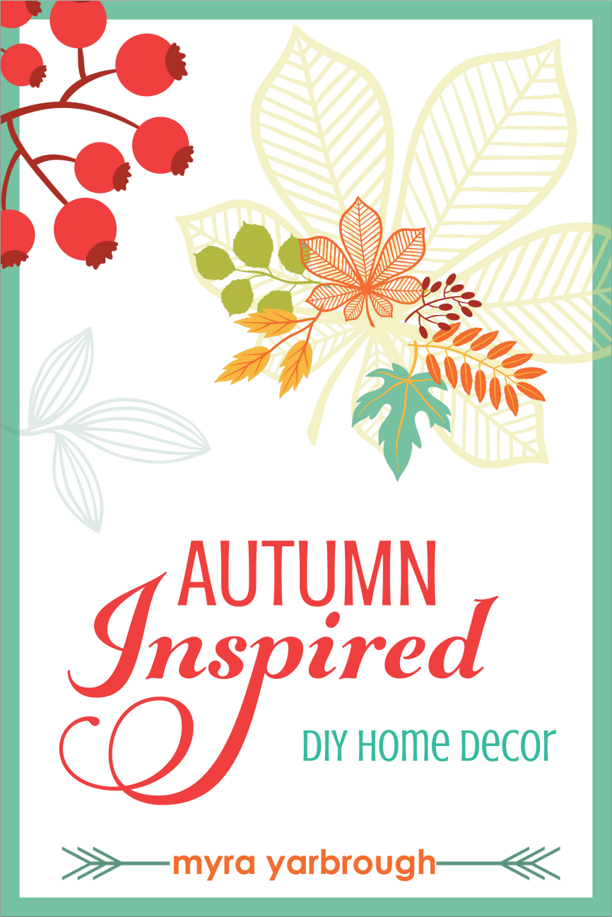 DIY Autumn Home Decor E-book | MyBlessedLife.net
